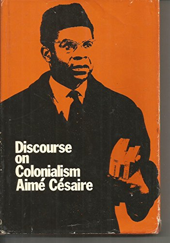 Discourse on Colonialism. Monthly Review Press Edition