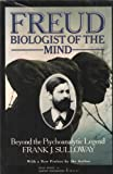 img - for Freud, Biologist of the Mind Beyond the Psychoanalytic Legend book / textbook / text book