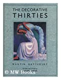 The Decorative Thirties, Martin Battersby, 0823012743