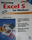 Mastering Excel 5 for Windows : Special Edition, Chester, Thomas, 0782113125