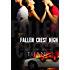 Fallen Crest High (Fallen Crest Series, Book 1)
