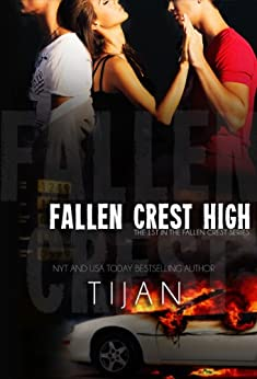 Fallen Crest High (Fallen Crest Series, Book 1) by [Tijan]