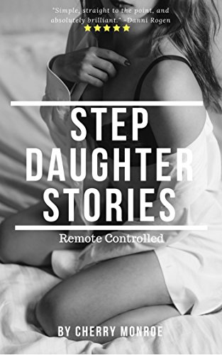 Excellent erotic spep daughter stories share your