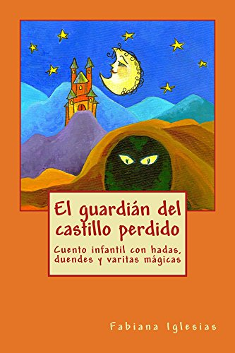 El guardián del castillo perdido (Spanish Edition) by [Iglesias, Fabiana]