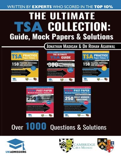 (The Ultimate TSA Collection: 5 Books In One, Over 1050 Practice Questions & Solutions, Includes 6 Mock Papers, Detailed Essay Plans, 2019 Edition, Thinking Skills Assessment,)