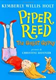 Piper Reed, the Great Gypsy, Kimberly Willis Holt, 0805081984