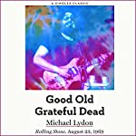 Good Old Grateful Dead | Michael Lydon