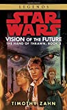 Book cover image for Vision of the Future (Star Wars: The Hand of Thrawn, Book 2)