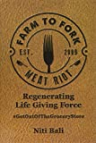 Farm to Fork Meat Riot: Regenerating Life Giving
