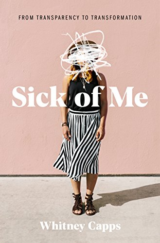 Pdf Christian Books Sick of Me: from Transparency to Transformation