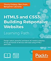 HTML5 and CSS3: Building Responsive Websites Front Cover