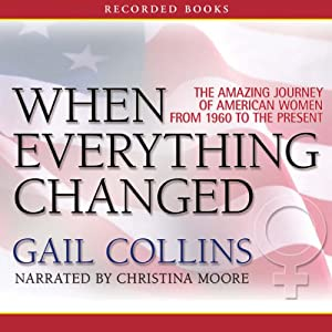 When Everything Changed Audiobook