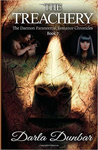 Book The Treachery: The Daemon Paranormal Romance Chronicles, Book 7: Volume 7