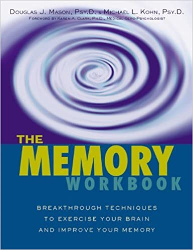 Book The Memory Workbook: Breakthrough Techniques to Exercise Your Brain and Improve Your Memory by Douglas J. Mason (2001-10-10)