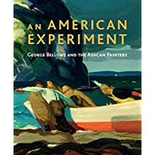 An American Experiment: George Bellows and the Ashcan Painters