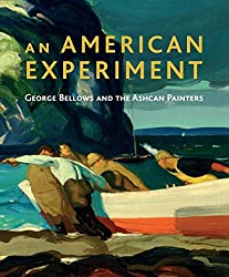 An American Experiment: George Bellows and the Ashcan Painters (National Gallery London)