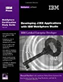 Developing J2EE Applications with WebSphere Studio, Howard Kushner, 1931182108