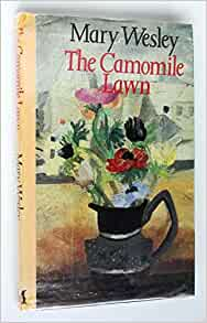 The Camomile Lawn Mary Wesley 9780333368923 Amazon Com border=