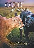 Coeur Et Avenir (Le Clan Des Pantheres) (French Edition)
