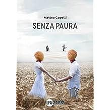 Senza paura (Italian Edition)