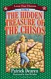 The Hidden Treasure of the Chisos, Patrick Dearen, 1556228295