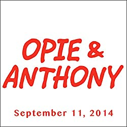 Opie & Anthony, Nikki Glaser and Jeffrey Tambor, September 11, 2014