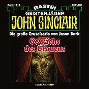 Gewächs des Grauens (John Sinclair 1715) | Jason Dark