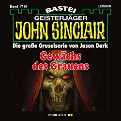 Gewächs des Grauens (John Sinclair 1715)