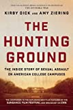 img - for The Hunting Ground: The Inside Story of Sexual Assault on American College Campuses book / textbook / text book