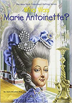 Who Was Marie Antoinette? (Who Was...? (Quality Paper))