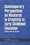 Contemporary Perspectives on Research in Creativity in Early Childhood Education, Olivia N. Saracho, 1617357405