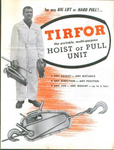 (Tirfor Portable Hoist or Pull Unit folder catalog 1955)