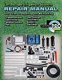 Landscape Irrigation System Repair Manual