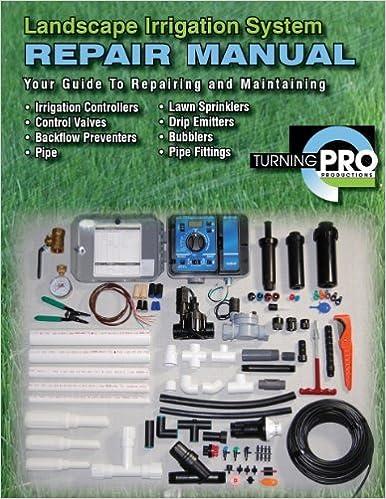 Surprising Amazon Com Landscape Irrigation System Repair Manual 9780982378656 Wiring 101 Vieworaxxcnl