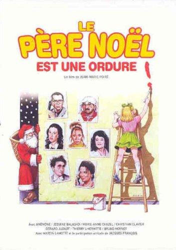 Le Pere Noel est une Ordure