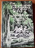 The Secret Raft, Hazel Krantz, 0814903436