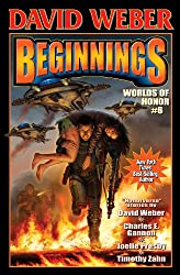 Beginnings: Worlds of Honor 6 (Honor Harrington- Anthologies)