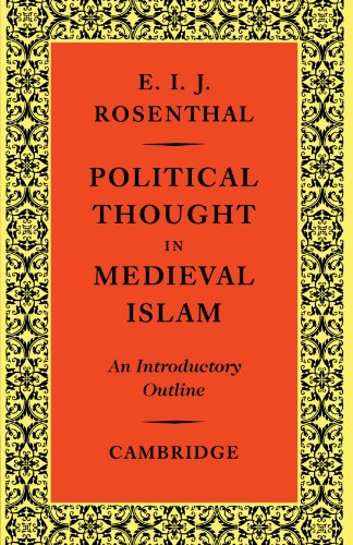 (Political Thought in Medieval Islam: An Introductory Outline)