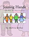 Joining Hands, Melvia Miller, 1470187701