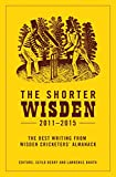 The Shorter Wisden 2011 - 2015
