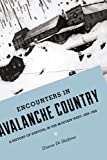 Encounters in Avalanche Country, Diana L. Di Stefano, 0295993146