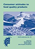 Consumer Attitudes to Food Quality Products : Emphasis on Southern Europe, , 9086862071