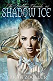 Shadow Ice (The Darkling Chronicles Book 4)