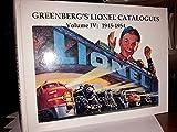 Greenbergs Lionel Catalogues, Vol. IV: 1945-1954