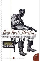 Mule Bone: A Comedy of Negro Life (P.S.) Paperback