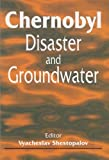 Chernobyl Disaster and Groundwater, , 9058092313