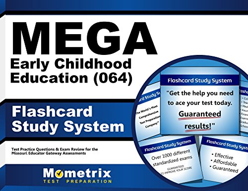 MEGA Early Childhood Education (064) Flashcard Study System: MEGA Test Practice Questions & Exam Review for the Missouri Educator Gateway Assessments