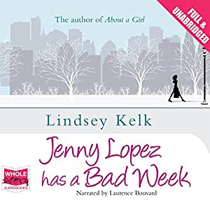 Jenny Lopez Has a Bad Week Audiobook