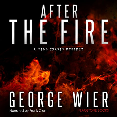 after-the-fire-the-bill-travis-mysteries-book-9