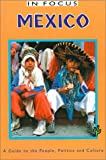 Mexico in Focus, John Ross, 1566564212